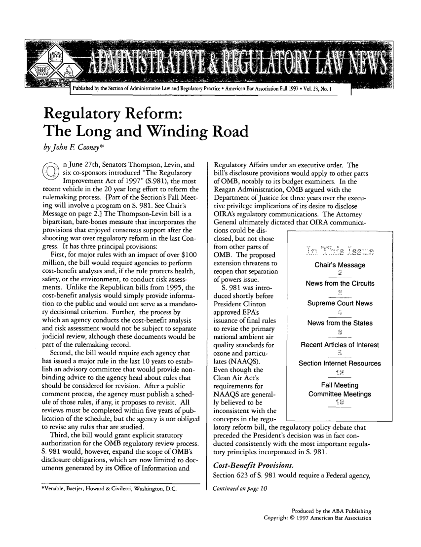 handle is hein.journals/admreln23 and id is 1 raw text is: I Published by the Section of Administrative Law and Regulatory Practice * American Bar Association Fall 1997 • Vol. 23, No. I