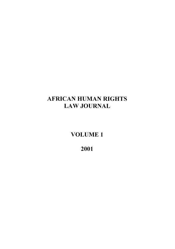 handle is hein.journals/afrhurlj1 and id is 1 raw text is: AFRICAN HUMAN RIGHTS