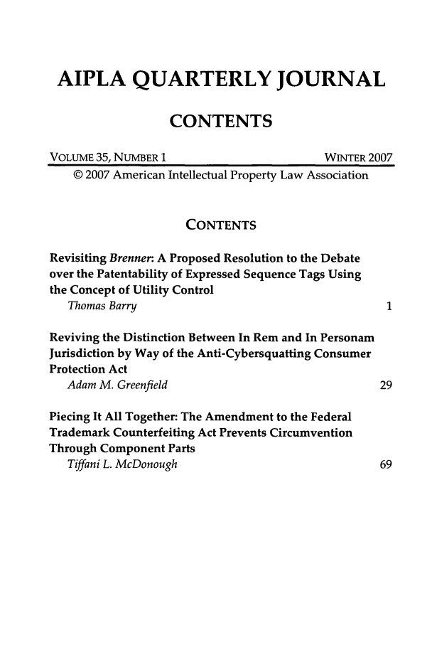 handle is hein.journals/aiplaqj35 and id is 1 raw text is: AIPLA QUARTERLY JOURNAL