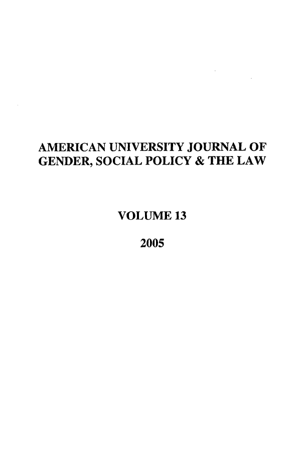 handle is hein.journals/ajgsp13 and id is 1 raw text is: AMERICAN UNIVERSITY JOURNAL OF