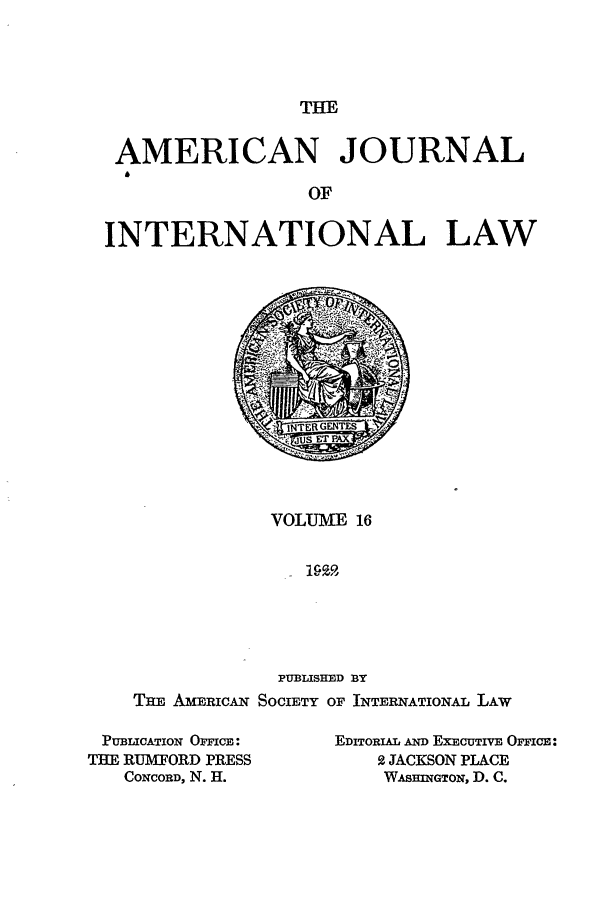 handle is hein.journals/ajil16 and id is 1 raw text is: THE