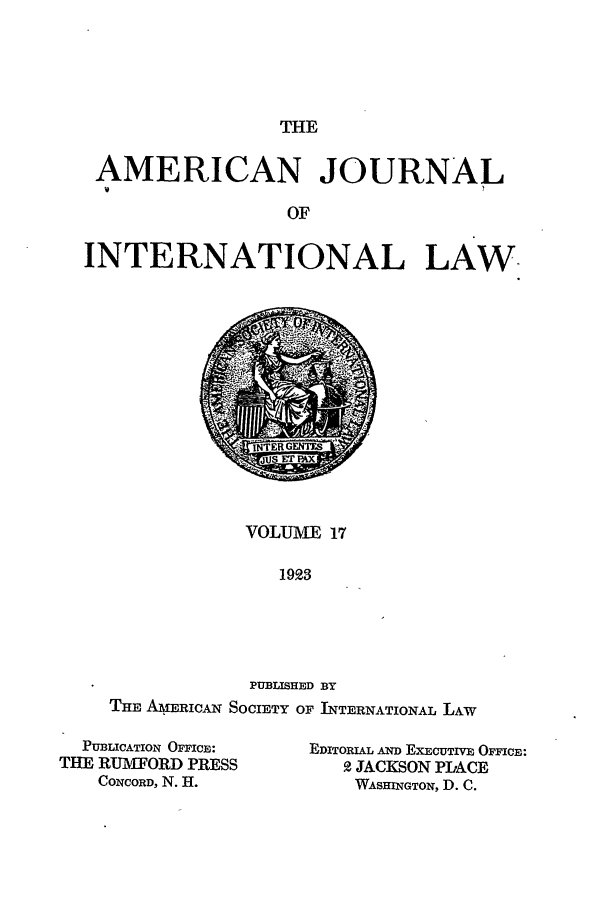handle is hein.journals/ajil17 and id is 1 raw text is: THE