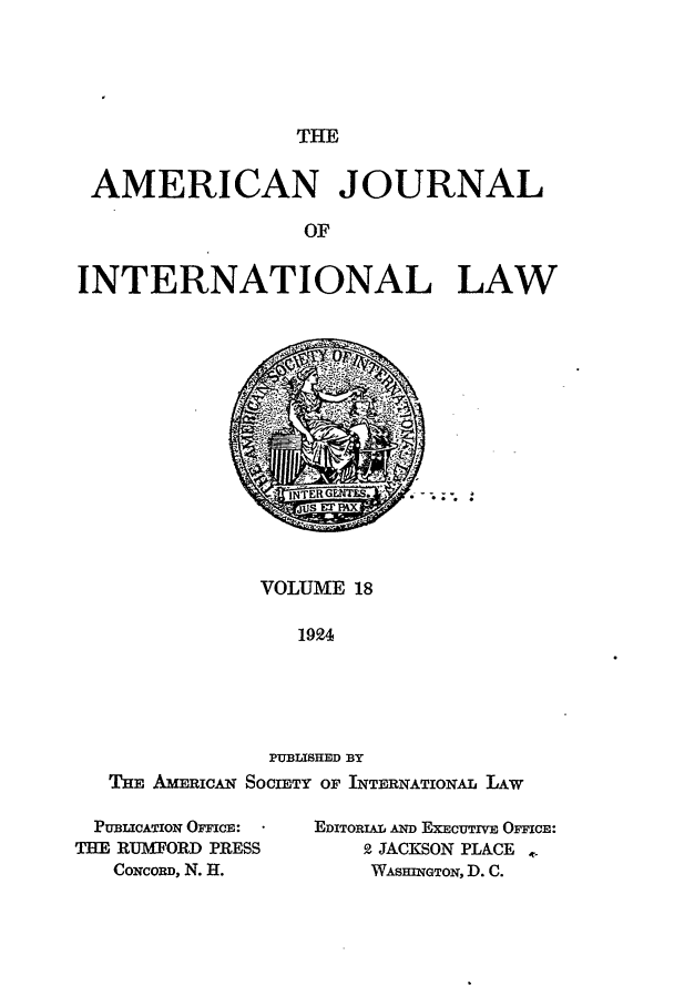 handle is hein.journals/ajil18 and id is 1 raw text is: THE