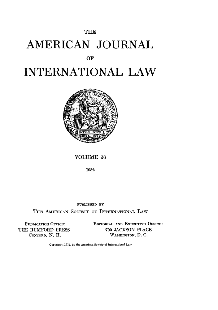 handle is hein.journals/ajil26 and id is 1 raw text is: THE