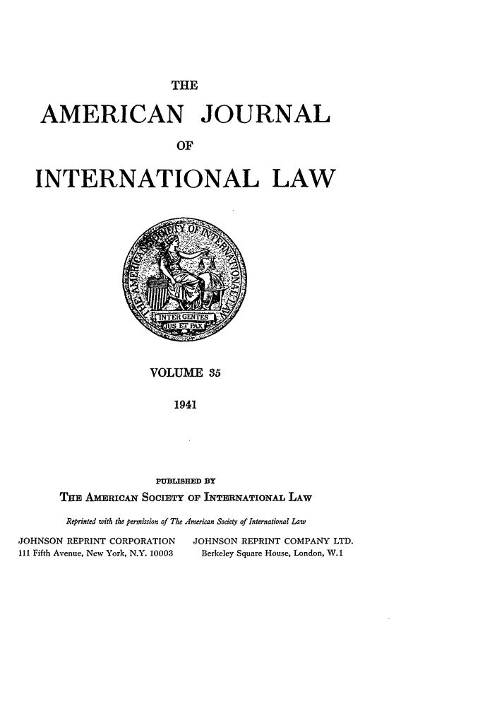 handle is hein.journals/ajil35 and id is 1 raw text is: THE
