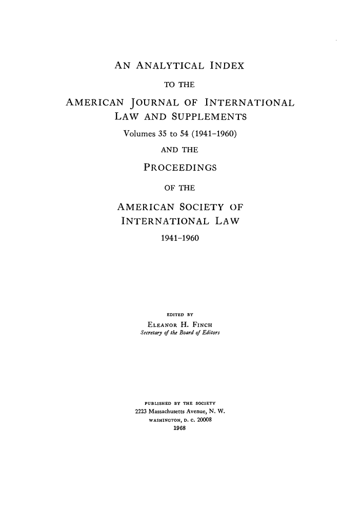 handle is hein.journals/ajil3554 and id is 1 raw text is: AN ANALYTICAL INDEX