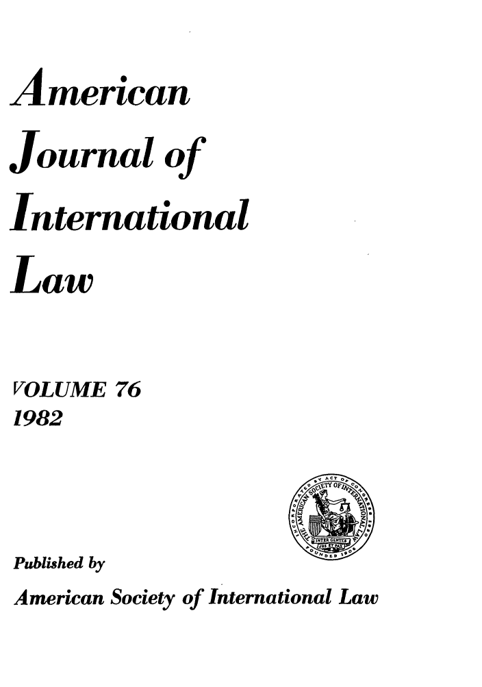 handle is hein.journals/ajil76 and id is 1 raw text is: American