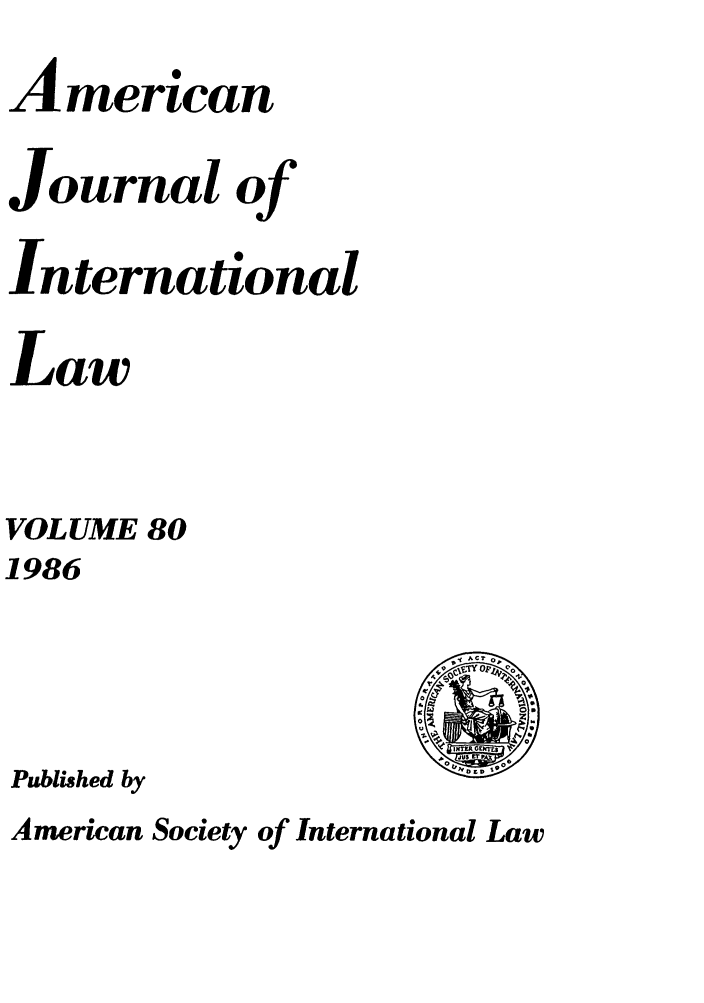 handle is hein.journals/ajil80 and id is 1 raw text is: American