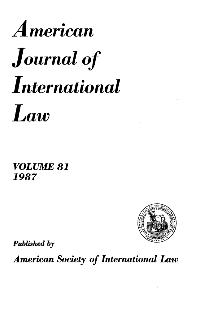 handle is hein.journals/ajil81 and id is 1 raw text is: Amercan