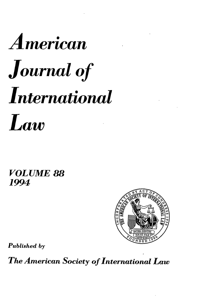 handle is hein.journals/ajil88 and id is 1 raw text is: American