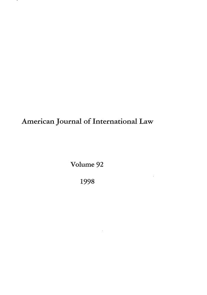 handle is hein.journals/ajil92 and id is 1 raw text is: American Journal of International Law