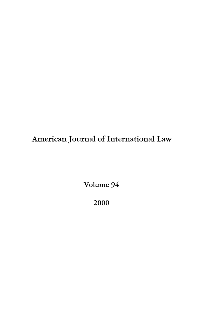 handle is hein.journals/ajil94 and id is 1 raw text is: American Journal of International Law