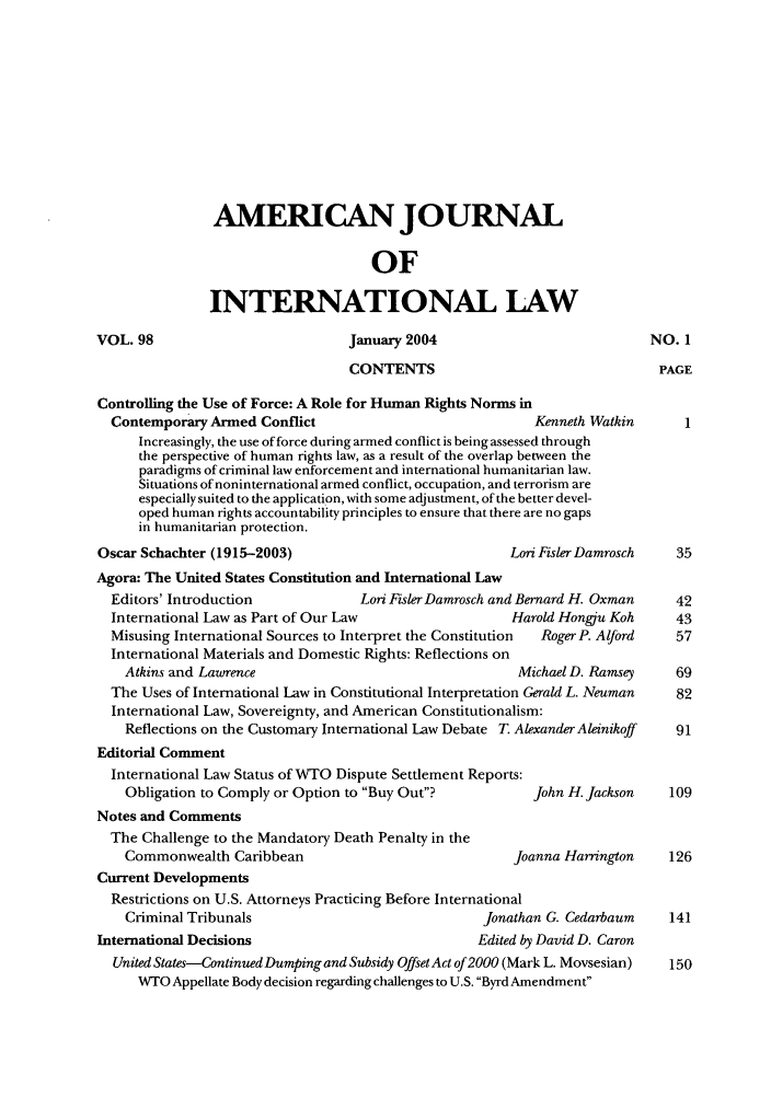 handle is hein.journals/ajil98 and id is 3 raw text is: AMERICAN JOURNAL