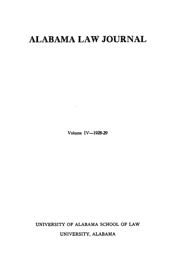 handle is hein.journals/alatus4 and id is 1 raw text is: ALABAMA LAW JOURNAL