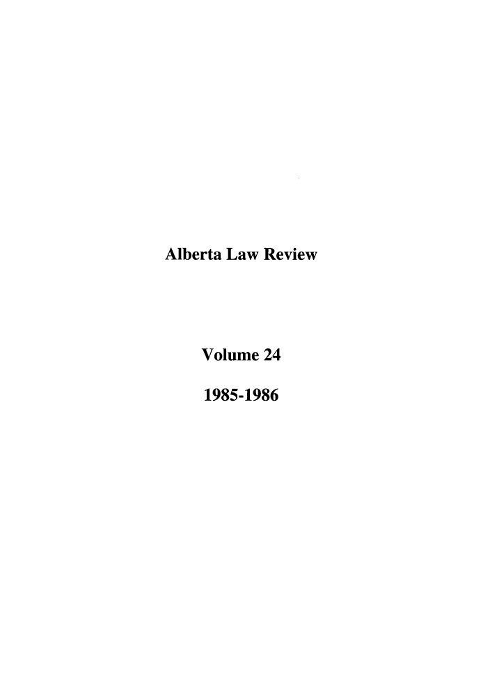 handle is hein.journals/alblr24 and id is 1 raw text is: Alberta Law Review