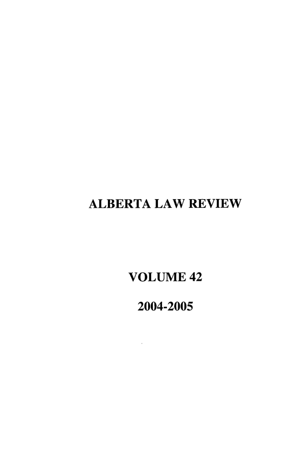 handle is hein.journals/alblr42 and id is 1 raw text is: ALBERTA LAW REVIEW