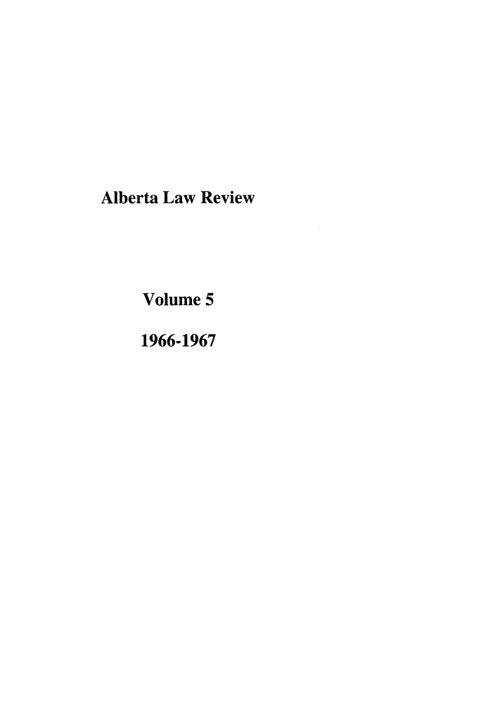 handle is hein.journals/alblr5 and id is 1 raw text is: Alberta Law Review