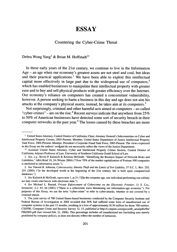 cyber crime in the 21st century essay The face of cyber crime in 2016 will be shaped by the following 5 cyber crime trends 2015 has been a watershed year for cyber crime targeting small to medium-sized businesses a report by mcafee projects the total, global, cost of business-targeted cyber crime in 2015 will be $445 billion.