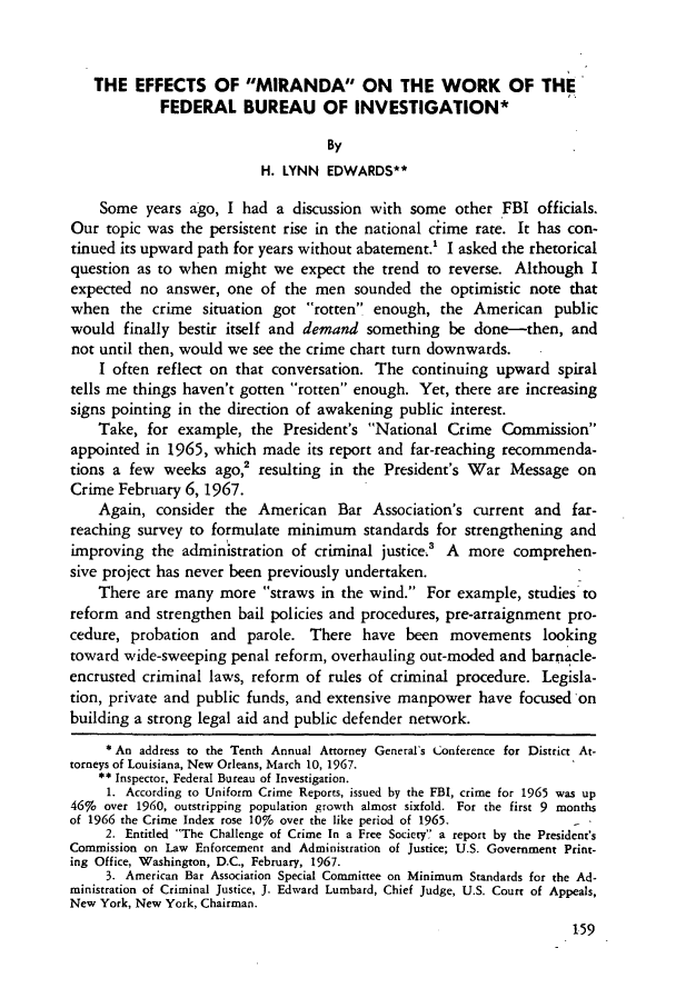 handle is hein.journals/amcrimlr5 and id is 161 raw text is: THE EFFECTS OF MIRANDA ON THE WORK OF THE