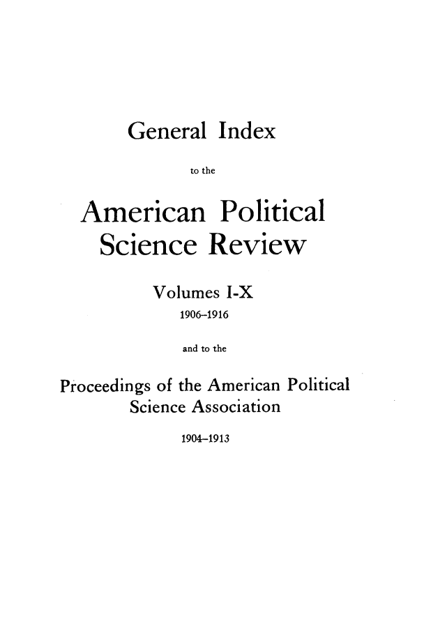 handle is hein.journals/amepscir21 and id is 1 raw text is: General Index