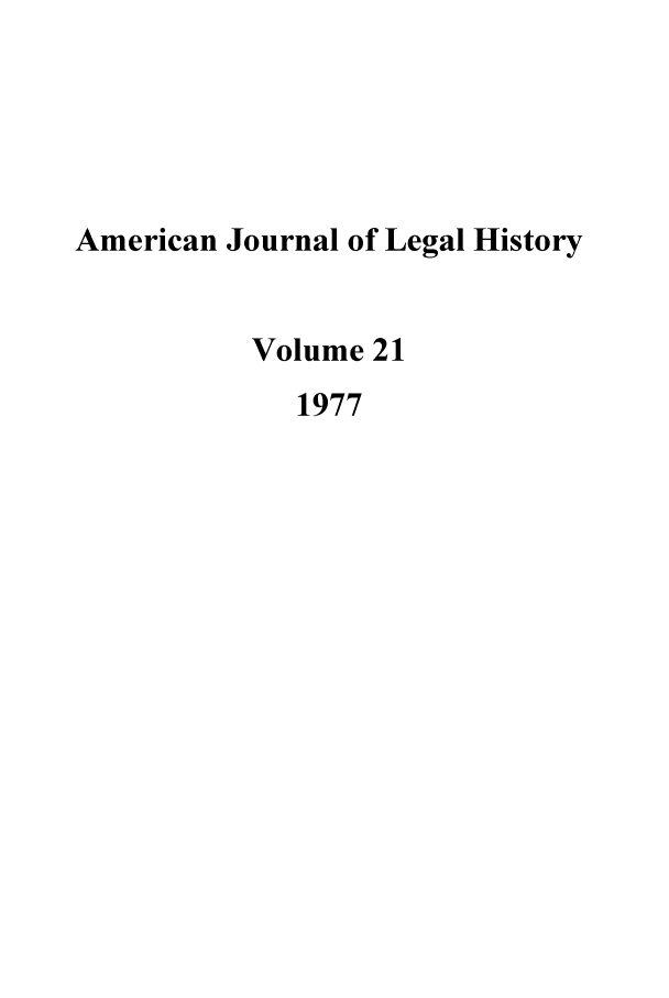 handle is hein.journals/amhist21 and id is 1 raw text is: American Journal of Legal History