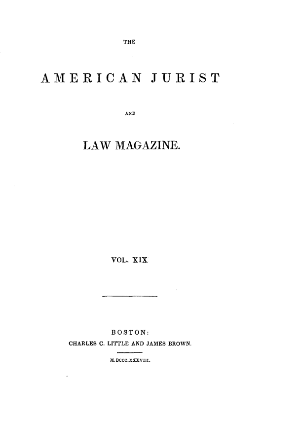 handle is hein.journals/amjlm19 and id is 1 raw text is: THE