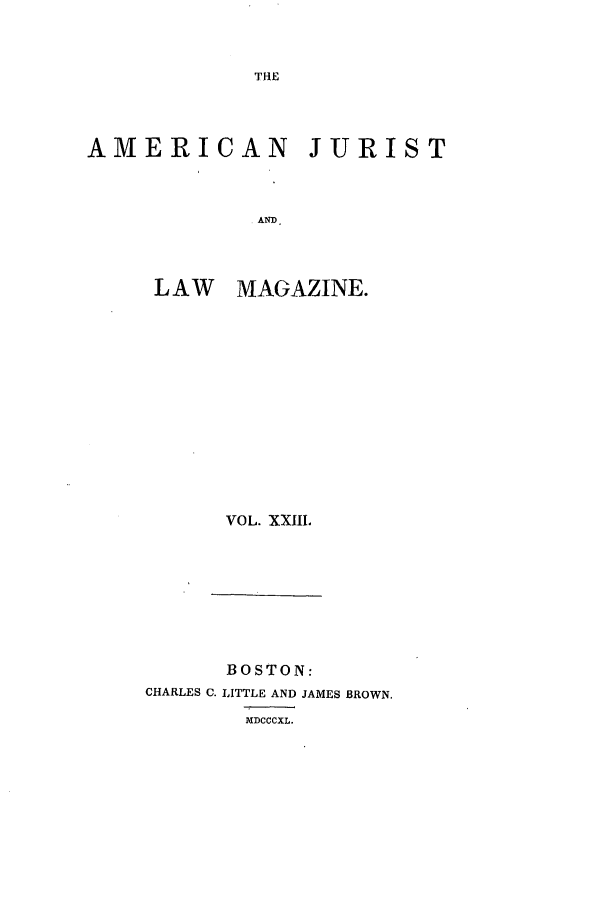 handle is hein.journals/amjlm23 and id is 1 raw text is: THE