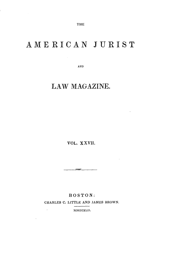 handle is hein.journals/amjlm27 and id is 1 raw text is: AMERICAN JURIST