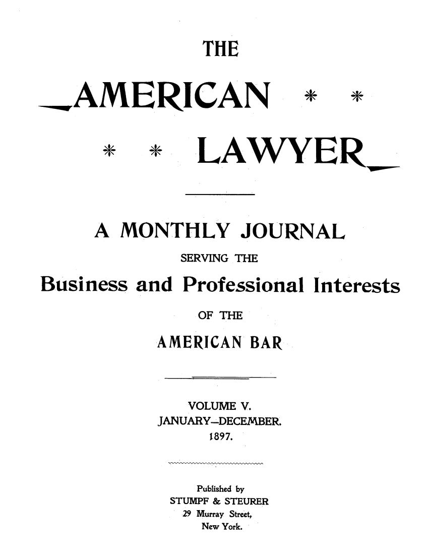 handle is hein.journals/amlyr5 and id is 1 raw text is: THE