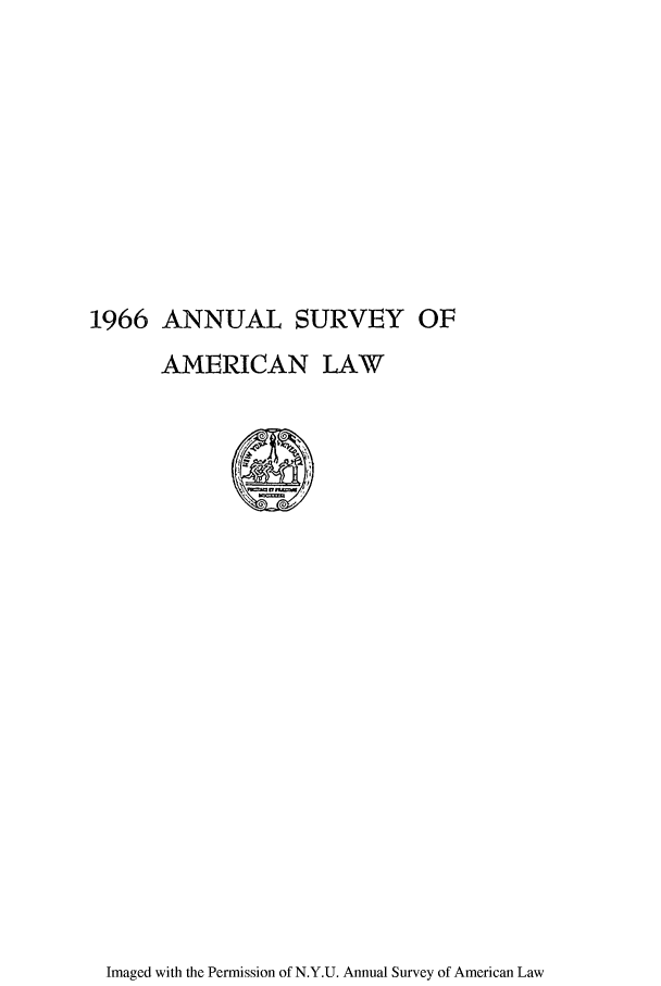 handle is hein.journals/annam1966 and id is 1 raw text is: 1966 ANNUAL SURVEY OF