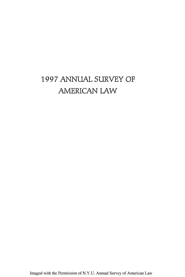 handle is hein.journals/annam1997 and id is 1 raw text is: 1997 ANNUAL SURVEY OF