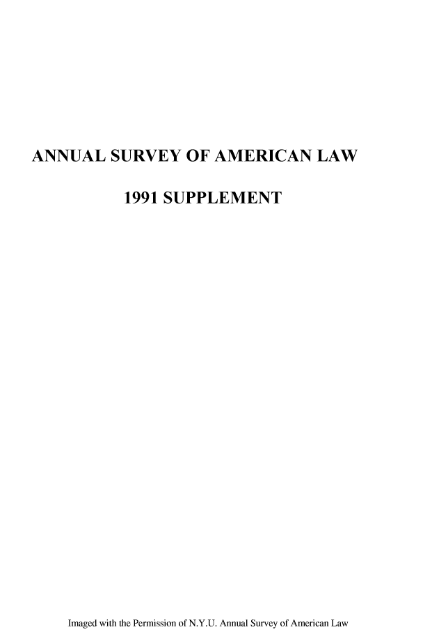 handle is hein.journals/annams1991 and id is 1 raw text is: ANNUAL SURVEY OF AMERICAN LAW