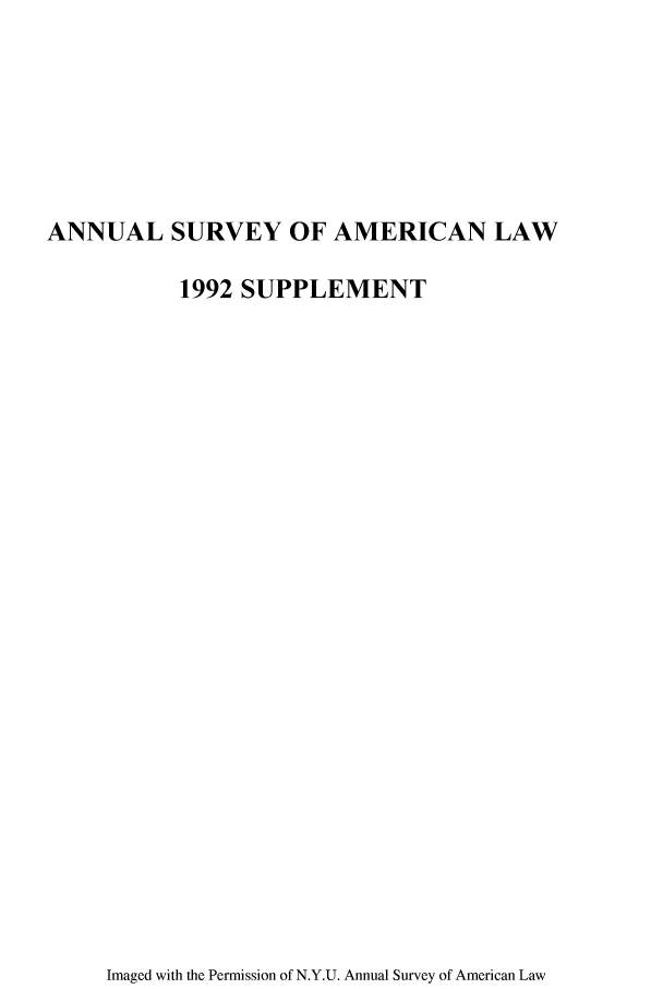 handle is hein.journals/annams1992 and id is 1 raw text is: ANNUAL SURVEY OF AMERICAN LAW