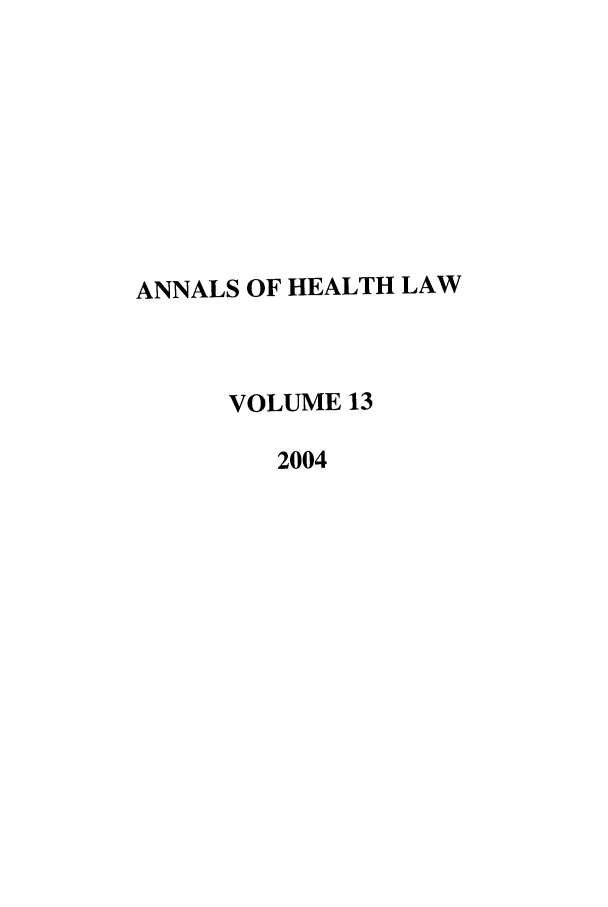 handle is hein.journals/anohl13 and id is 1 raw text is: ANNALS OF HEALTH LAW
