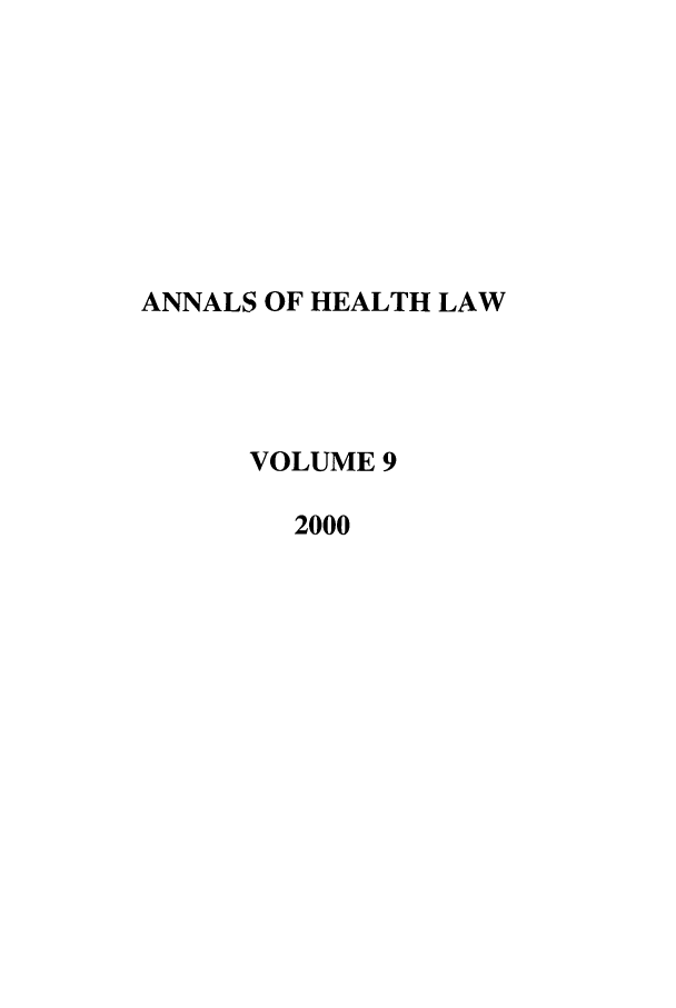 handle is hein.journals/anohl9 and id is 1 raw text is: ANNALS OF HEALTH LAW