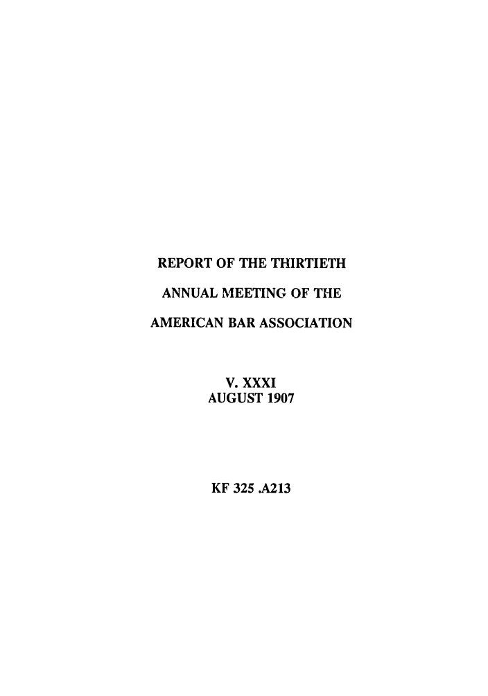 handle is hein.journals/anraba31 and id is 1 raw text is: REPORT OF THE THIRTIETH