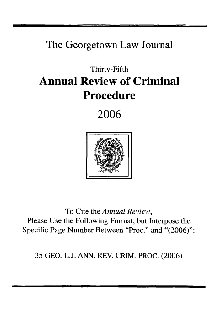 handle is hein.journals/anrvcpr35 and id is 1 raw text is: The Georgetown Law Journal