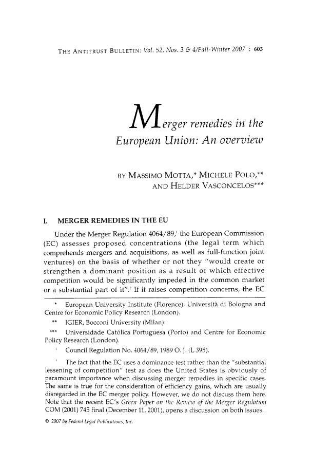 handle is hein.journals/antibull52 and id is 631 raw text is: THE ANTITRUST BULLETIN: Vol. 52, Nos. 3 & 4/Fall-Winter 2007 : 603