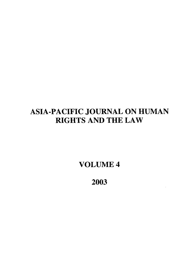 handle is hein.journals/apjur4 and id is 1 raw text is: ASIA-PACIFIC JOURNAL ON HUMAN