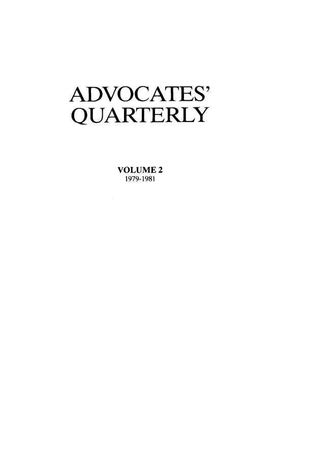 handle is hein.journals/aqrty2 and id is 1 raw text is: ADVOCATES'