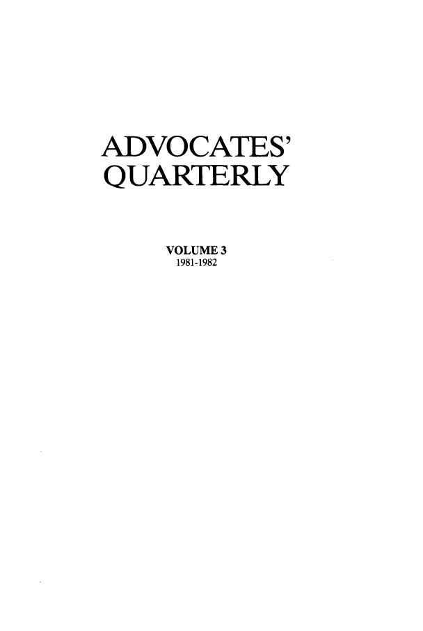 handle is hein.journals/aqrty3 and id is 1 raw text is: ADVOCATES'