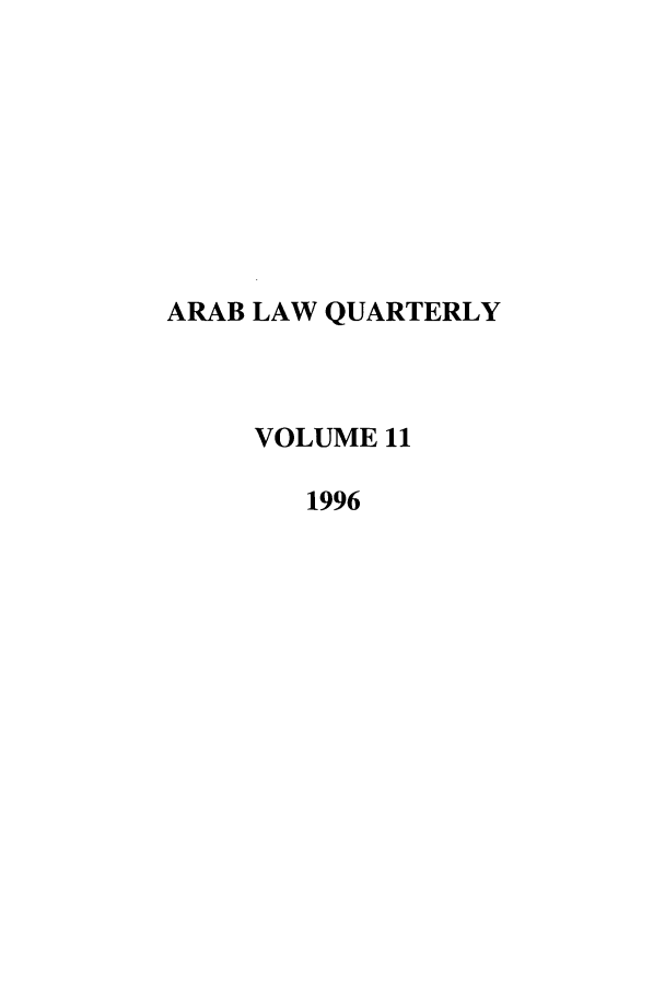 handle is hein.journals/arablq11 and id is 1 raw text is: ARAB LAW QUARTERLY