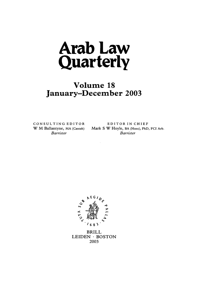 handle is hein.journals/arablq18 and id is 1 raw text is: Arab Law