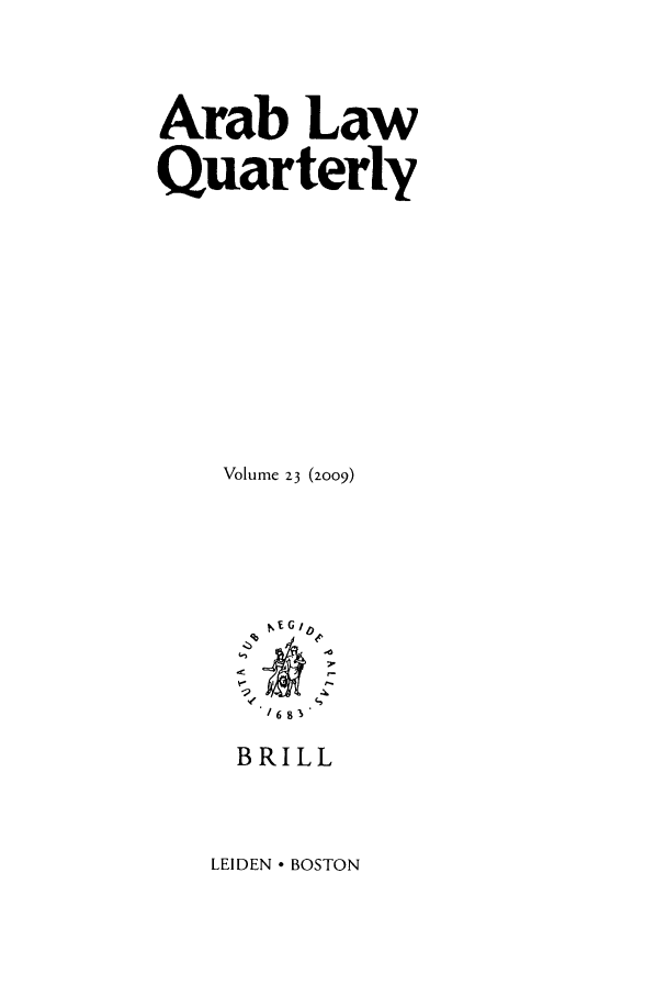 handle is hein.journals/arablq23 and id is 1 raw text is: Arab Law