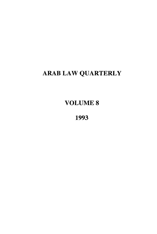handle is hein.journals/arablq8 and id is 1 raw text is: ARAB LAW QUARTERLY