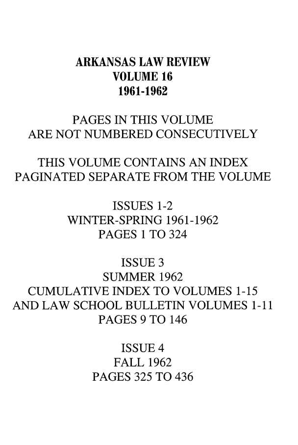 handle is hein.journals/arklr16 and id is 1 raw text is: ARKANSAS LAW REVIEW