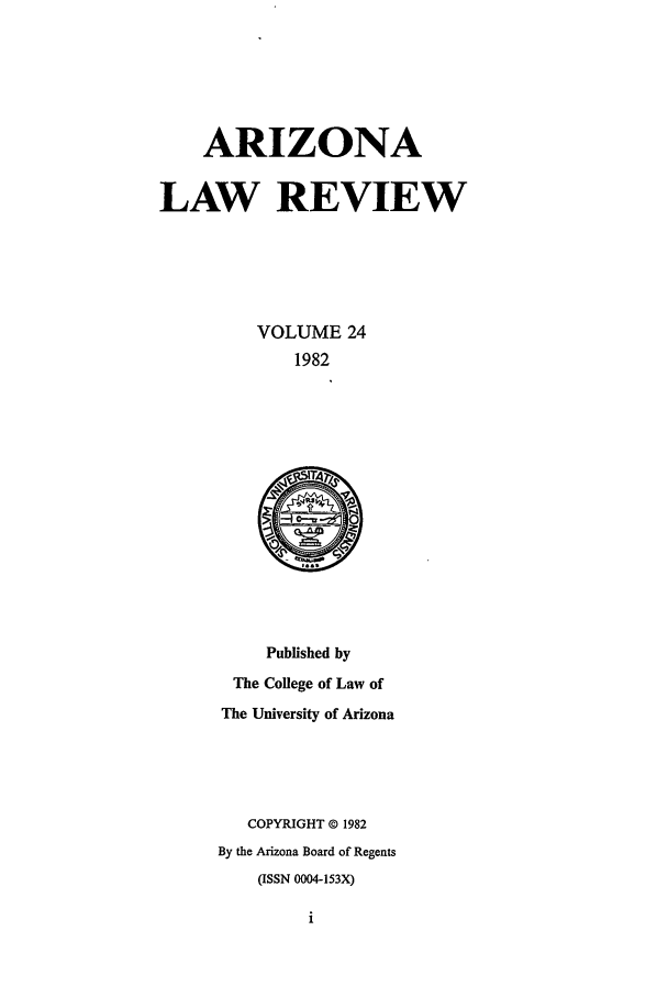 handle is hein.journals/arz24 and id is 1 raw text is: ARIZONA