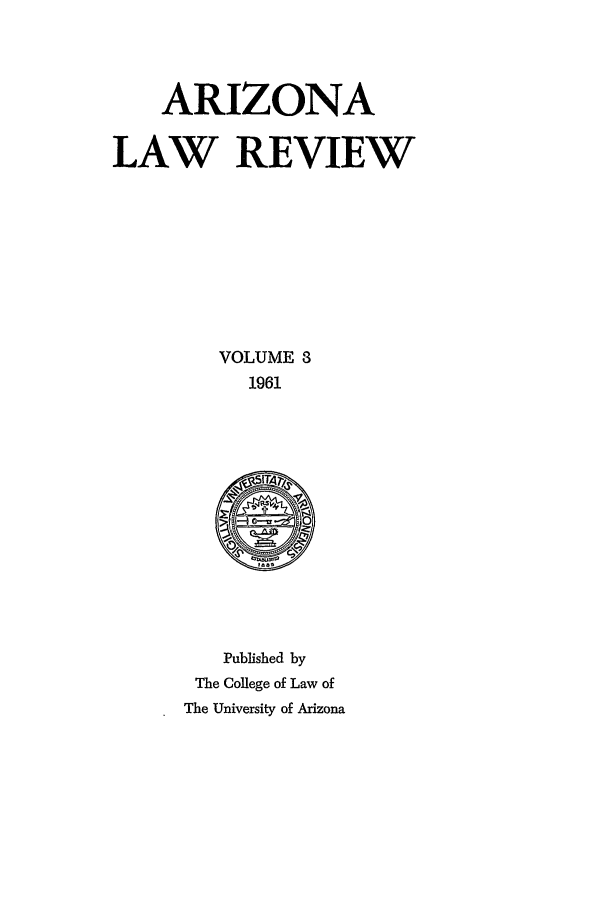 handle is hein.journals/arz3 and id is 1 raw text is: ARIZONA