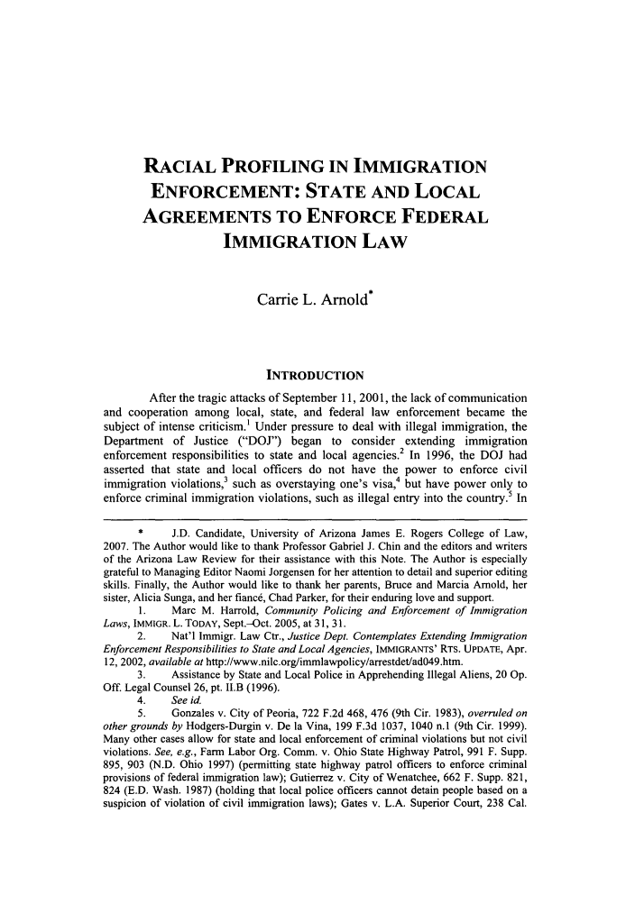 handle is hein.journals/arz49 and id is 129 raw text is: RACIAL PROFILING IN IMMIGRATION
