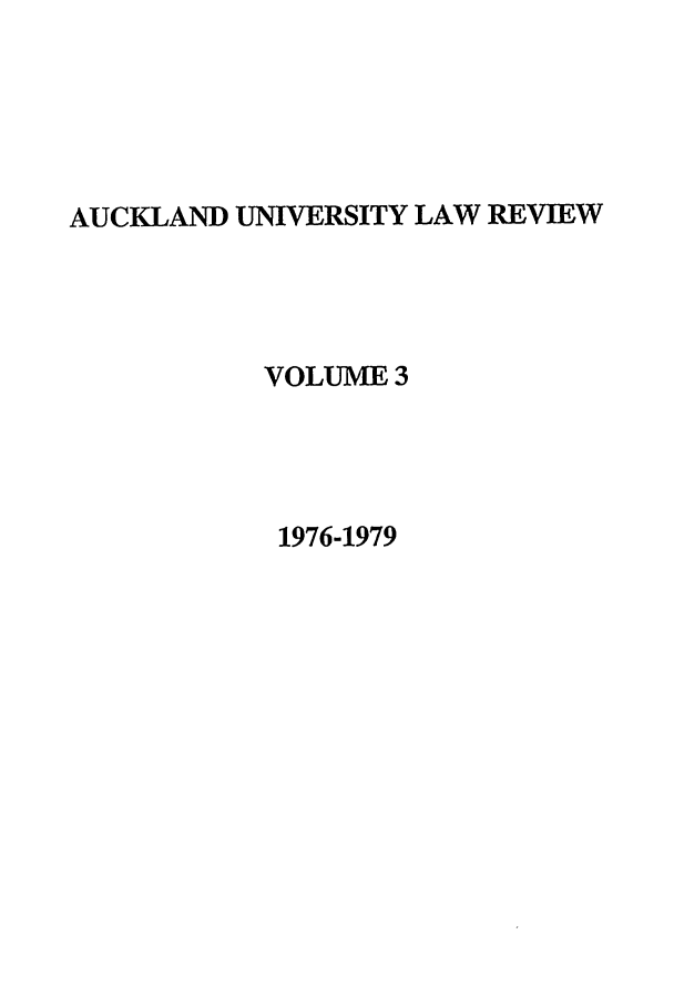 handle is hein.journals/auck3 and id is 1 raw text is: AUCKLAND UNIVERSITY LAW REVIEW